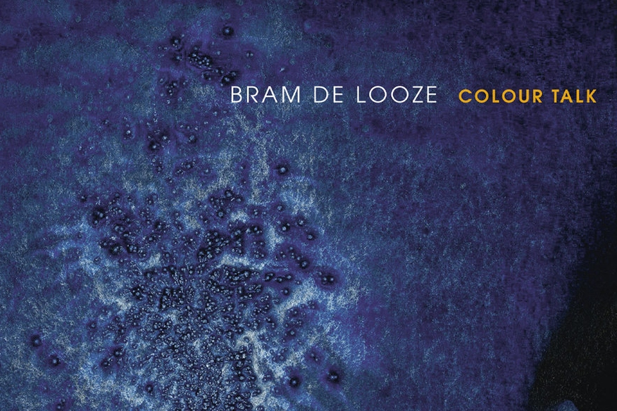 Bram De Looze Colour Talk Musiczine